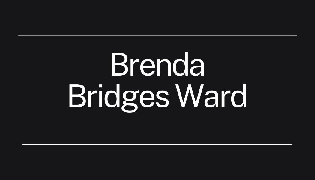 Brenda Bridges Ward